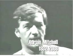 Adrian Mitchell has died – Richard Millwood
