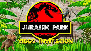 Jurassic Park Jurasic World Video Invitacion Dinosaurios Youtube