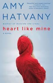BoundbyWords: REVIEW: Heart Like Mine by Amy Hatvany