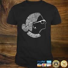 Notorious RBG Shirt Ruth Bader Ginsburg Quotes Feminist Gift -  hanatshirt.com