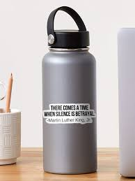 There Comes A Time When Silence Is Betrayal Typography Decal Sticker By Karolinapaz Redbubble