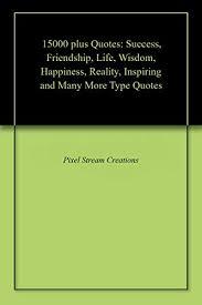 plus quotes success friendship life wisdom happiness