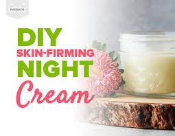diy skin firming night cream 3