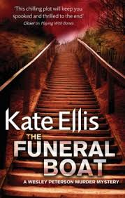 Wesley Peterson, Tome 4 : The Funeral Boat - Livre de Kate Ellis