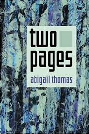Amazon.com: Two Pages (9781494420635): Thomas, Abigail: Books