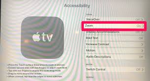 How to zoom in or out on Apple TV to resize images and text