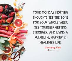 positive monday quotes that will get you fired up