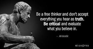 aristotle quote be a thinker and don t accept everything you