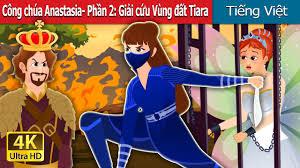 Công chúa Anastasia- Phần 2   Princess Anastasia Story Part 2   Truyện cổ  tích việt nam - YouTube