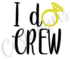 Get You And Yours Ready For The Bachelorette Party Festivities With These Super Cute I Do Crew 8 Black And Chrome Gold Iron On Vinyl Vinyl Decals Vinyl