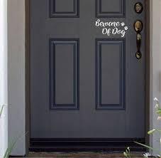 Beware Of Dog Funny Cute Door Vinyl Decal Sticker Home Decor Etsy Painted Front Doors Avery Vinyl Vinyl