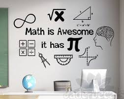 Math Wall Decal Math Is Awesome It Has Pi Classroom Wall Decal Math Teacher Gift Mathematics Decal
