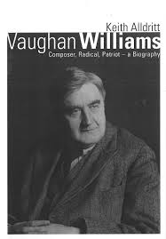 Vaughan Williams: Composer, Radical, Patriot—A Biography | The Classical  Station