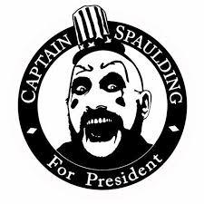 Captain Spaulding For President Sticker Vinyl Decal Sig Haig Rob Zombie Halloween Decals Cricut Halloween Silhouette Vinyl