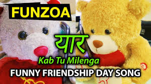 Funny Happy Friendship Day Song 2020 ...