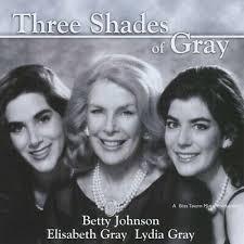 Betty Betty Johnson /Elisabeth & Lydia Gray - Three Shades of Gray ...