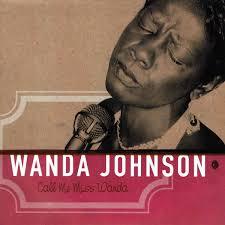 Errny Blues&otherstyles: Wanda Johnson - Call Me Miss Wanda