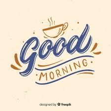 beautiful good morning lettering