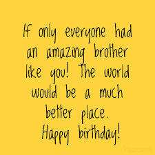 happy birthday wishes for brother best funny heart