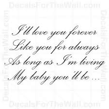 I Ll Love You Forever Like Always Baby You Ll Be Vinyl Wall Decor Decal Art K34 Ebay