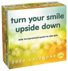 unspirational day to day calendar turn your smile upside