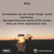 wish sometimes we can never forget some memories english quotes