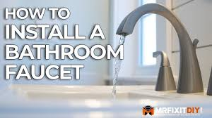 how to install a bathroom faucet mr