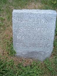 Susan Rebecca Sherman (Lawson) (1830 - 1905) - Genealogy