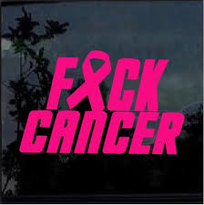 Fuck Cancer Fight Ribbon Window Decal Sticker Custom Sticker Shop
