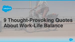 thought provoking quotes about work life balance