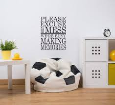 Family Saying Vinyl Wall Decal Living Room Home Decor Please Excuse Our Mess We Re Busy Making Memories Customvinyldecor Com