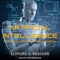 Artificial Intelligence: From Medieval Robots to Neural Networks ...