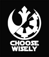 Rebel Alliance Imperial Force Choose Wisely Car Decal Sticker