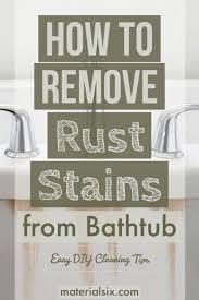 how to remove rust from bathtub