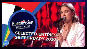 Selected Entries - 26 February 2020 - Eurovision Song Contest ...