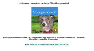 best soccer biographies by Jackie Ellis - Sheepwrecked