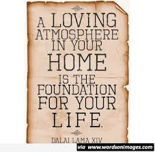 family quotes home quotes dalai lama quotes about family life