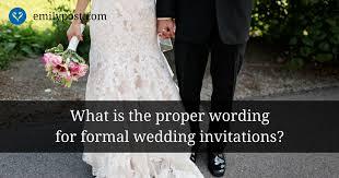 formal wedding invitation wording the