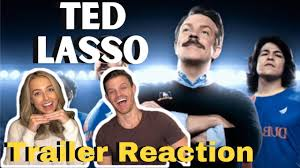 Ted Lasso Trailer Reaction ...