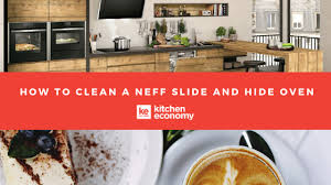 how to clean a neff slide and hide oven
