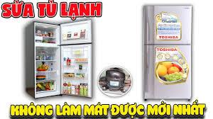 Tự sửa tủ lạnh không làm mát được mới nhất (Refrigerator fix diy ...