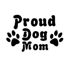 17 11cm Proud Dog Mom Pet Adoption Car Stickers Decals Car Window Glass Cover Scratch Fashion Decorative Stickers C4 0154 Stickers Decal Car Car Stickers Decalsdecals Car Aliexpress