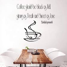 Amazon Com Aayuj Wall Sticker Wall Decal Quote Vinyl Sticker Turkish Proverb Coffee Cup Kitchen Decor Art Wall Decals Wall Decor Nursery Kids Room Kitchen Dining