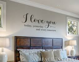 wall decal quote i love you today yesterday and every tomorrow