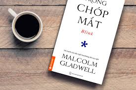 Sách tâm lý hay nên đọc: Trong chớp mắt (Malcom Gladwell) - Tâm Lý ...