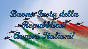 Buon 2 Giugno 2019, Festa della Repubblica Italiana: FRASI e ...