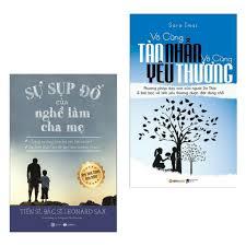 Sách - Combo Sự Sụp Đổ Của Nghề Làm Cha Mẹ + Vô Cùng Tàn Nhẫn Vô ...
