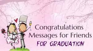 congratulations messages for best friends high school graduation