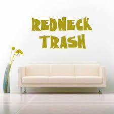 Redneck Trash Vinyl Car Truck Window Decal Sticker