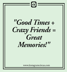instagram caption friends cheesy cute bff quotes